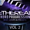 Tunecraft Ethereal Chord Progressions Vol.2 - 40 midi files + 500 wav loops