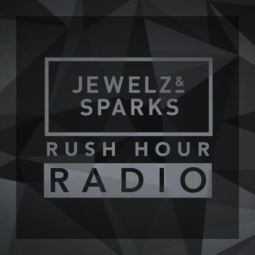 Jewelz & Sparks - Rush Hour Radio #002