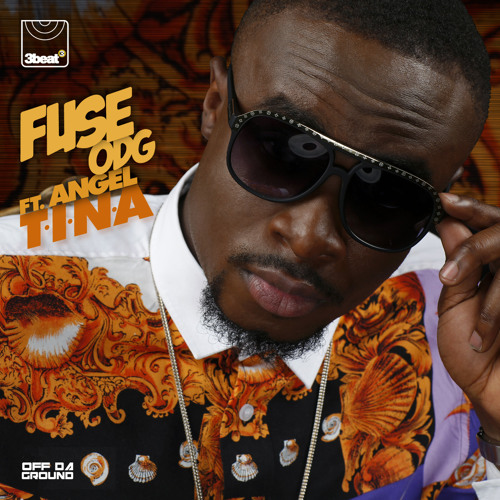 Fuse ODG ft. Angel - T.I.N.A (APEXX Remix)