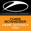 Chris Schweizer - Here Without You [A State Of Trance Episode 679] [OUT NOW!]