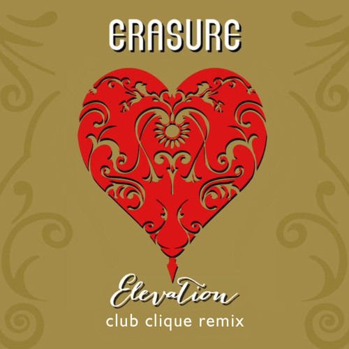 Erasure - Elevation (Club Clique Remix)