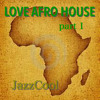 Love Afro House 1