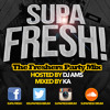 Supa Fresh - The Freshers Party Mix!!