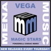 Vega -magic Stars -fonzerelli Zodiac Remix  CLIP -mena Music (from 2012)