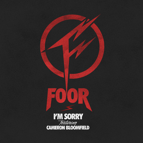 Download FOOR - I'm Sorry ft. Cameron Bloomfield Mp3