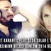 Ercüment Karanfil Feat. Seda Sular - Başımın Belası Gönlüm 2014 mp3