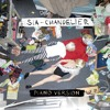Sia Chandelier Piano Version Mp3