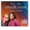 Deepak Chopra & Oprah Winfrey - Perfect Health Guided Meditation