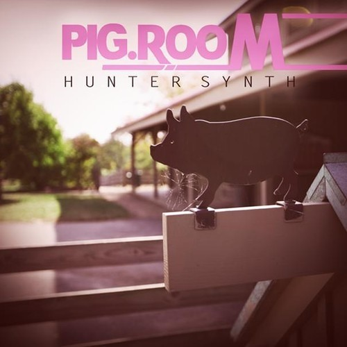 HUNTERSYNTH - PIG ROOM REMIX COMPETITION