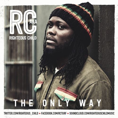 RC aka Righteous Child - The Only Way