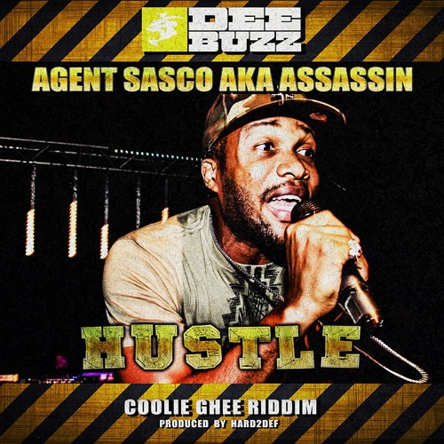 Agent Sasco aka Assassin - Hustle - Coolie Ghee Riddim [free