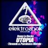 Bang La Decks - Utopia (Timonk & Pumbass Remix) (Free Download / Check the info)