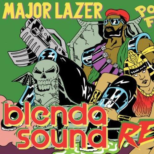 MAJOR LAZER PON DE FLOOR BLENDA SOUND DANCEHALL REMIX