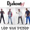 Djakout #1 - Pèsekisyon (2014 from new cd)