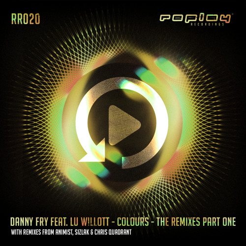 Danny Fry - Colours (Animist Remix) - Replay Recordings