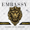 EMBASSY:: MINIMIX VOL 7:: By DJ Sirdee