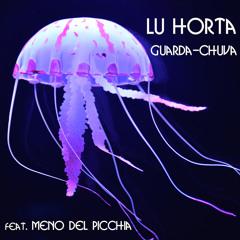 Guarda - Chuva (feat. Meno Del Picchia)