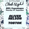 Oliver Nelson exclusive mixtape for Kitsuné Club Night at KB3, Copenhagen !