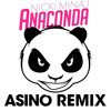 Nicki Minaj - Anaconda (Asino remix) FREE DOWNLOAD!