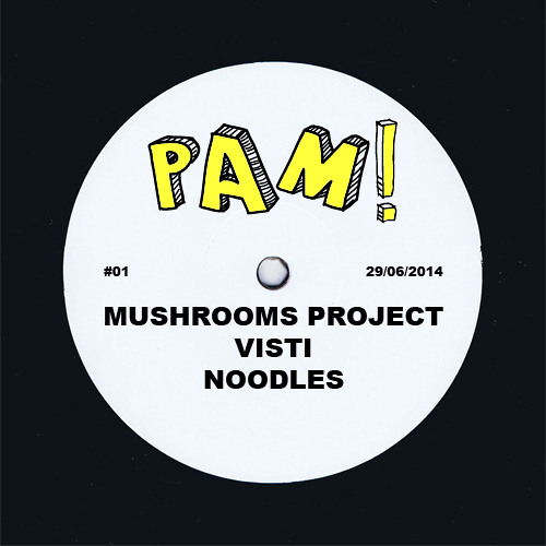 MUSHROOMS PROJECT @ Pam! #01 (96kbps)