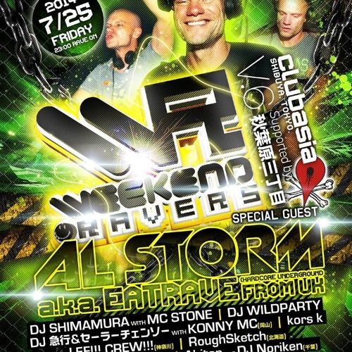 Weekend Ravers 06 - Al Storm - (Tokyo - Japan 25/07/14)*FREE DOWNLOAD*