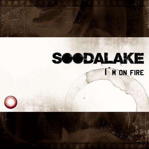 Soodalake - I´m On Fire
