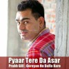 Prabh Gill Song Pyar Tere Da Assar Mp3