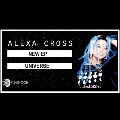 Alexa Cross- Universe (Original Mix)  Borrador - No masterizado