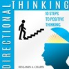 Directional Thinking: 10 Steps to Positive Thinking, Audiobook Sample