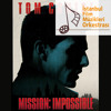 Mission Impossible Theme - Istanbul Film Music Orchestra