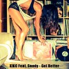 KMC Feat. Sandy - Get Better (The Distance & Riddick Bargroove Edit)