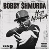 Hot Nigga - Bobby Shmurda ft Fabolous Chris Brown Jadakiss Busta Rhymes Yo Gotti  Rowdy Rebel