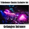 Tribehouse Classics Exclusive Mix (Oldschool Progressive-House)