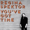 Regina Spektor- You've Got Time (Nito Sanchez Rmx) [FREE DOWNLOAD!!]