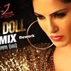 Baby Doll ( EDM Mix ) - Ragini MMS 2 - Dj Uttam (UG) Mix (REWORK)  [DEMO].