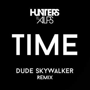 Time (Dude Skywalker Remix) by Dude Skywalker