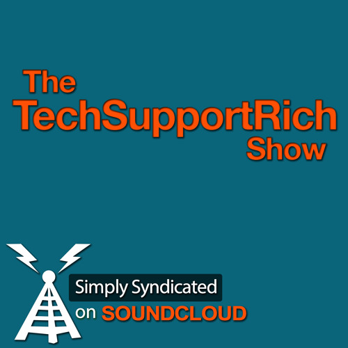 The TechSupportRich Show Ep. 16 - Interview With Ray Ortega