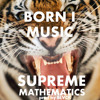 Born I Music - Supreme Mathematics (Prod. By Blvck)