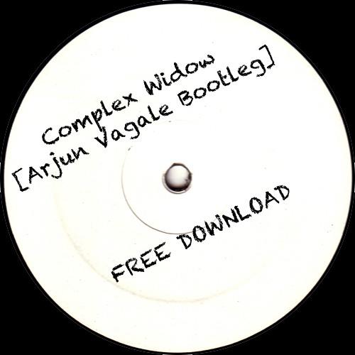 Complex Widow [Arjun Vagale Bootleg]