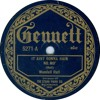"Wendell Hall ""It Ain't Gonna Rain No Mo"" on Gennett 5271 & Starr Gennett 9454"