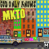 God Only Knows By MKTO (Cover)