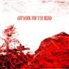 "Artwork for the Blind -""Mother Locust(Demo)"""