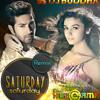 Saturday Saturday (Buddha Remix) - DJ Buddha Dubai