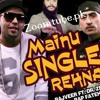 Mainu Single Rehna-Rajveer Ft,Fateh-Dr Zues
