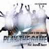 Frank Vian & Siri Umann feat. Josephine Sweett - Play the game