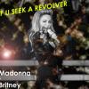 Madonna & Britney - If U seek a REVOLVER (Mashup By Egotron)