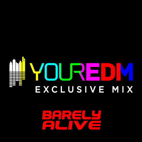 Your EDM Mix with Barely Alive - Volume 9