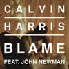 Calvin Harris feat. John Newman - Blame [Original]