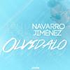 Olvídalo - Juanlu Navarro & Borja Jimenez