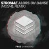 Stromae - Alors On Danse (Mosvil Remix)